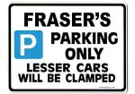 FRASER'S Personalised Gift |Unique Present for Him | Parking Sign - Size Large - Metal faced